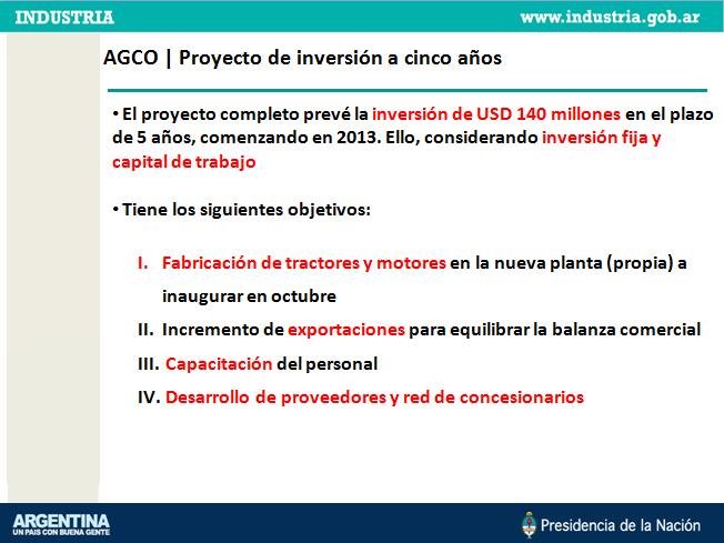 Agco anunció a la Presidenta que está a punto de inaugurar su primera fábrica de tractores y motores argentinos