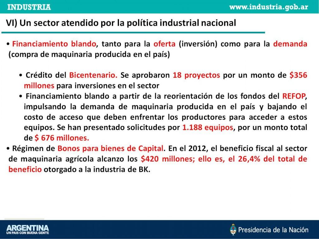 Un sector atendido por la política industrial nacional