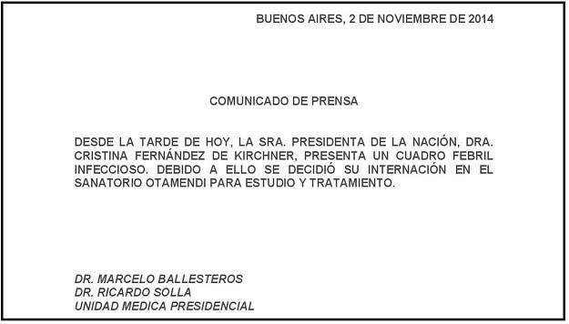 Parte médico sobre la salud de la Presidenta de la Nación. Buenos Aires, 2 de noviembre de 2014.