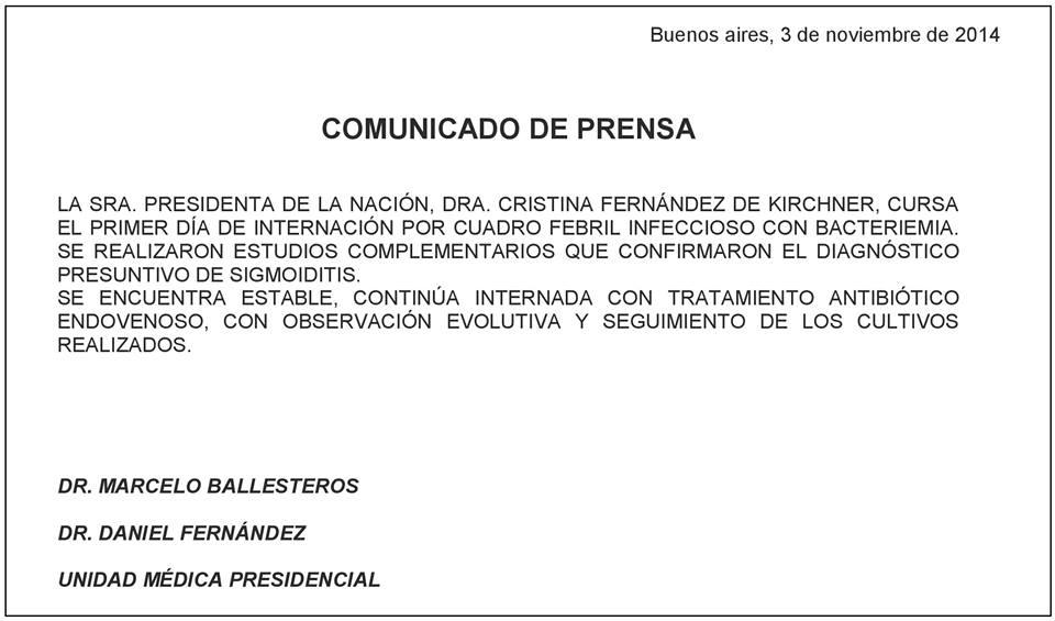 Buenos Aires, 3 de noviembre de 2014. Comunicado de la Unidad Médica Presidencial.