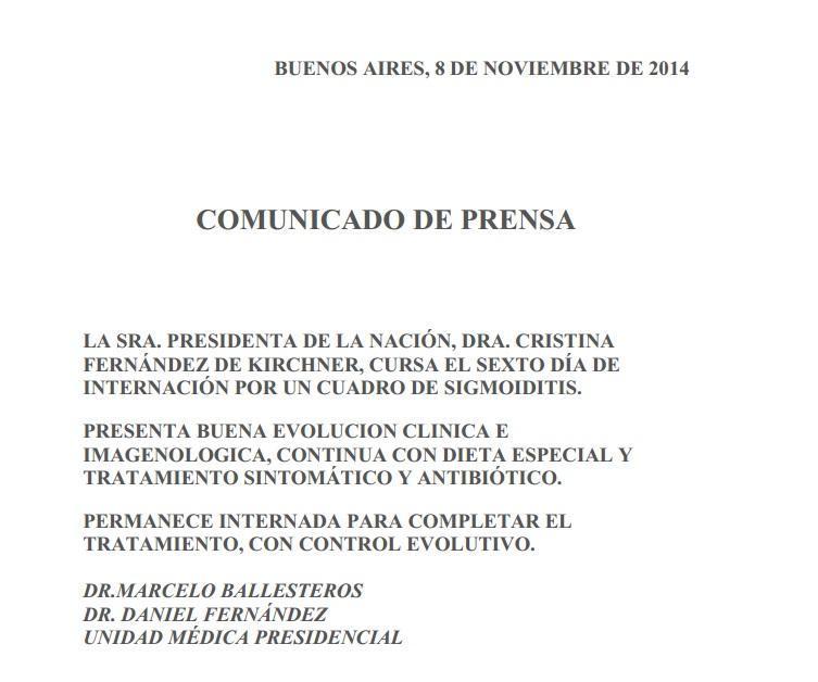 Buenos Aires, 8 de noviembre de 2014. Comunicado de prensa que firman los Dres. Marcelo Ballesteros y Daniel Fernández, de la Unidad Médica Presidencial.