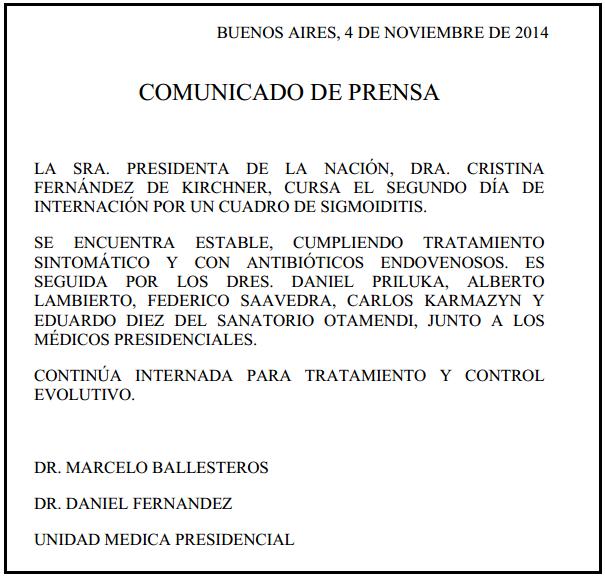 Comunicado de prensa de la Unidad Médica Presidencial. Martes, 04 de Noviembre de 2014.
