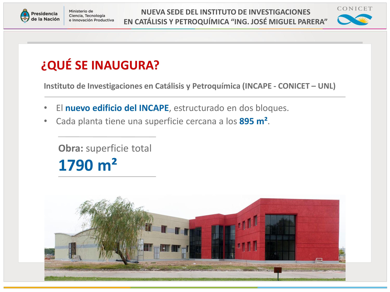 """Nueva sede del Instituto de Investigaciones en Catálisis y Petroquímica """"Ing. José Miguel Parera"""""""