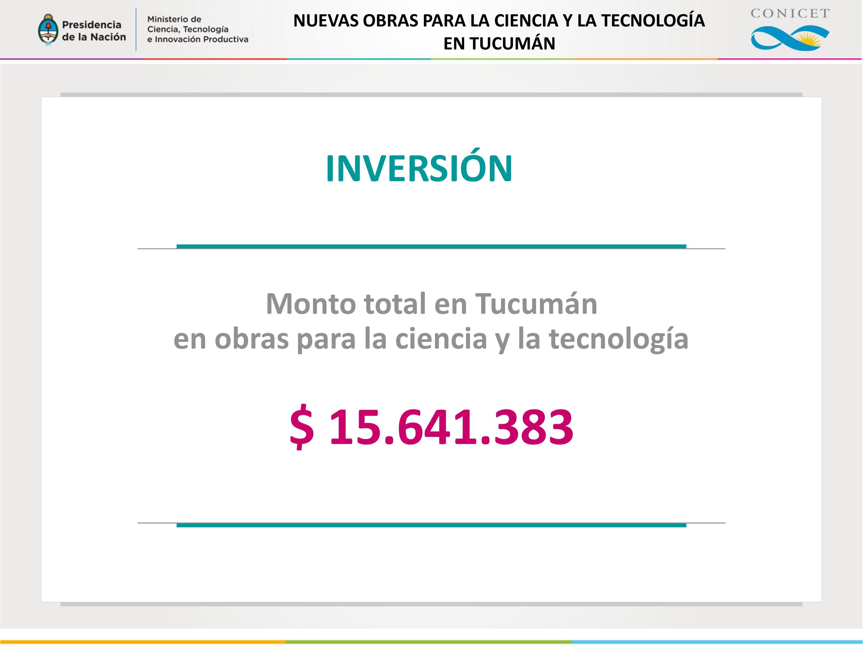 PLAN DE OBRAS PARA LA CIENCIA Y LA TECNOLOGÍA EN LA PROVINCIA DE TUCUMÁN
