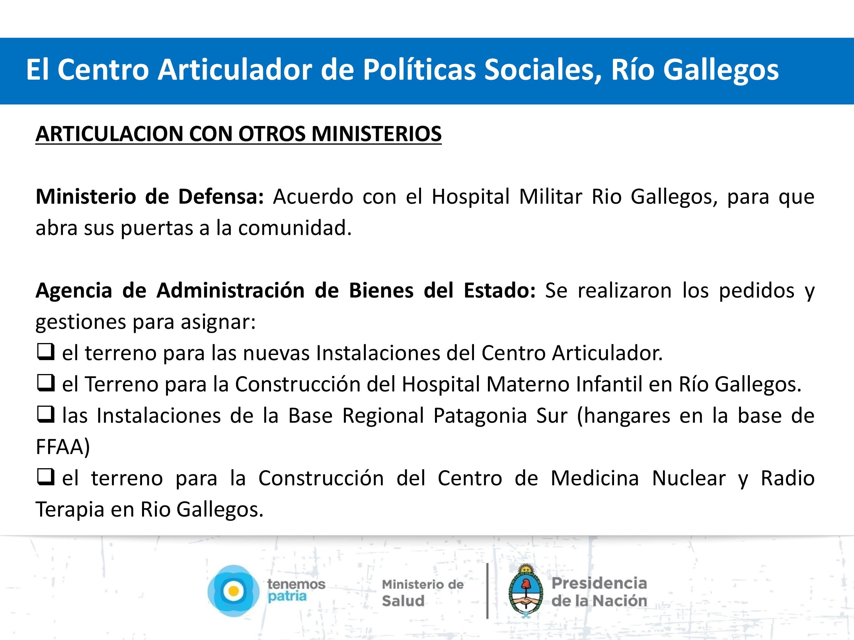 Inauguración de las nuevas instalaciones Del Centro Articulador de Políticas Sanitarias de Río Gallegos.