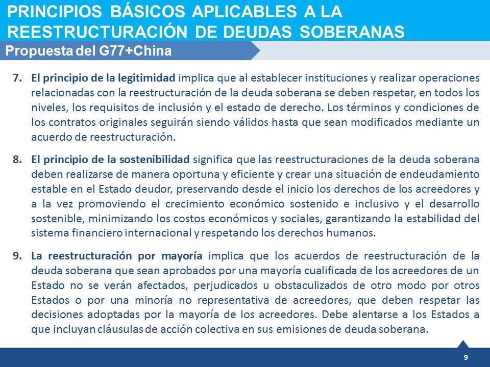 Los principios básicos para la reestructuración de deudas soberanas votados hoy en ONU por iniciativa argentina.