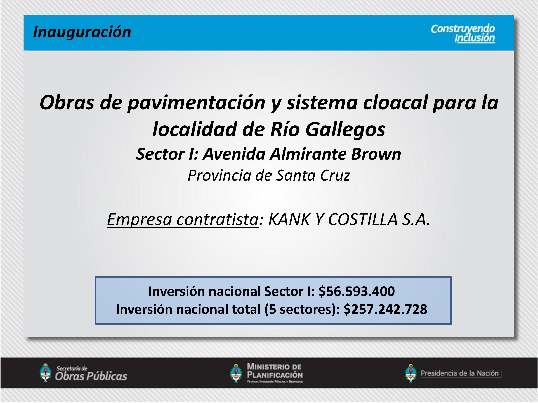 En Río Gallegos obras de pavimentación y cloacales