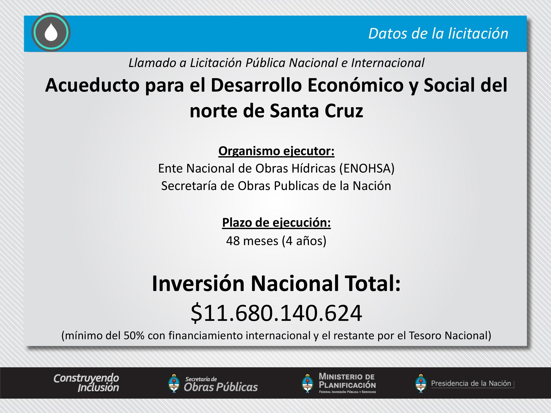 Acueducto para el Desarrollo Económico y Social del Norte de Santa Cruz, inversión de $ 11.680.140.624